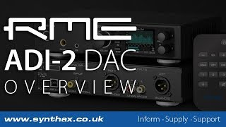 RME ADI-2 DAC Overview