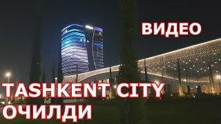 TASHKENT CITY ОЧИЛДИ