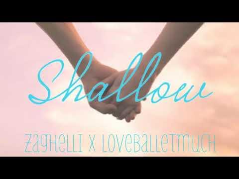 Shallow | Zaghelli X Loveballetmuch Cover