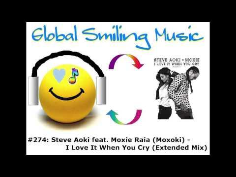 Steve Aoki Feat. Moxie Raia (Moxoki) - I Love It When You Cry (Extended Mix)