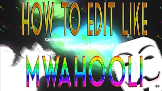AGAR O  HOW TO ED T L KE MWAHOOL  EP C ED T NG AND  NSANE EFFECTS Editing Tutorial