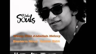 Weela Feat Abdallah Helmy - Eastern Soul ( Radio Edit )