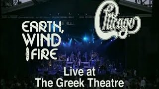 Chicago & Earth Wind and Fire - Live
