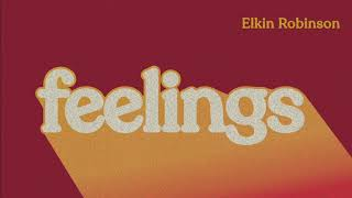 Elkin Robinson - Feelings (Audio Oficial)