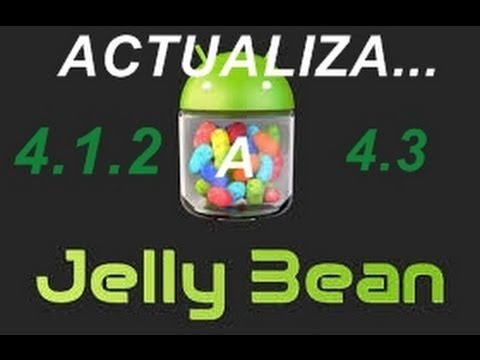 Actualiza tu Android 4.1.2 o 4.2.2 a 4.3 Jelly Bean [SinROOT]