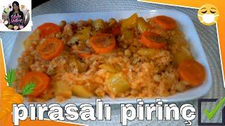 PIRASALI PİRİNÇ PİLAVI TARİFİ Nasıl yapılır ? Sibelin mutfağı ile yemek tarifleri