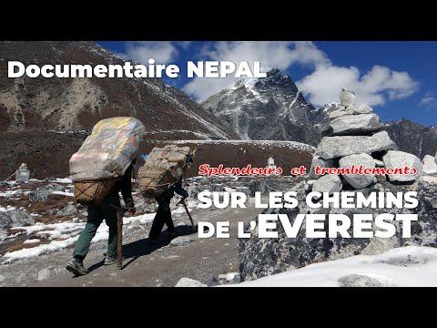 """DOCUMENTAIRE NEPAL : """"Splendeurs et tremblements (sur les chemins de l'Everest)"""""""