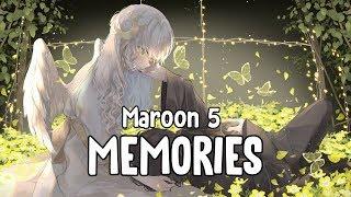 「Nightcore」 Memories - Maroon 5 ♪    Lyrics