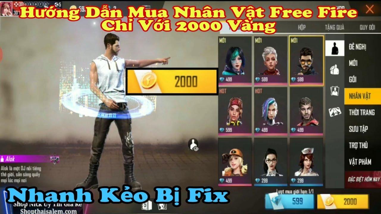 Hướng Dẫn Chi Tiết Lỗi Game Mua Nhân vật Free Fire Đồng Giá 2000 Vàng Cực Ngon, Tất Cả Đều 2000 Vàng
