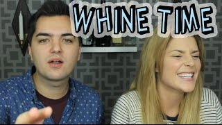WHINE TIME w/ ELLIOTT MORGAN // Grace Helbig