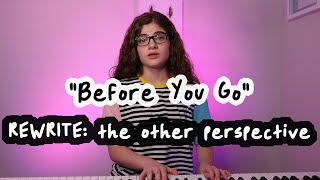 Before You Go REWRITE (the other perspective)