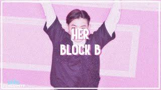 [K-Pop] BLOCK B (블락비) - Her (PT-BR)