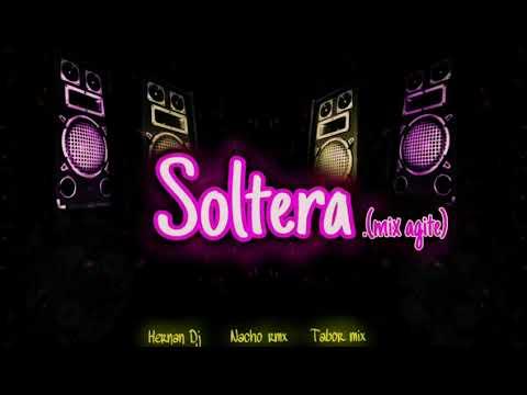 SOLTERA MIX AGITE - HERNAN DJ NACHO RMX TABOR MIX