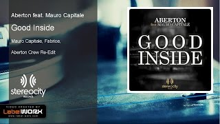 Aberton feat. Mauro Capitale - Good Inside (Mauro Capitale, Fabrice, Aberton Crew Re-Edit)