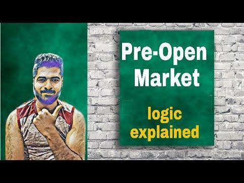 PRE-OPEN MARKET - Logic Explained