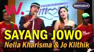 Sayang Jowo - Nella Kharisma Ft. Jo Klithik Terbaru 2017