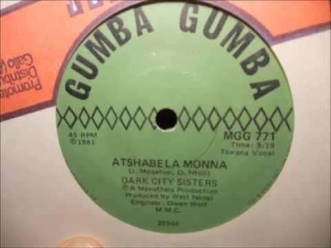Dark City Sisters - Atshabela Monna (Gumba Gumba 771)(Tswana Vocal)