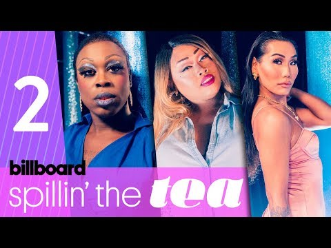 Spillin' The Tea: From 'Drag Race' Music to Pabllo Vittar to the Grammys | Billboard Pride