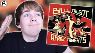Billy Talent - Afraid of Heights   Album Review