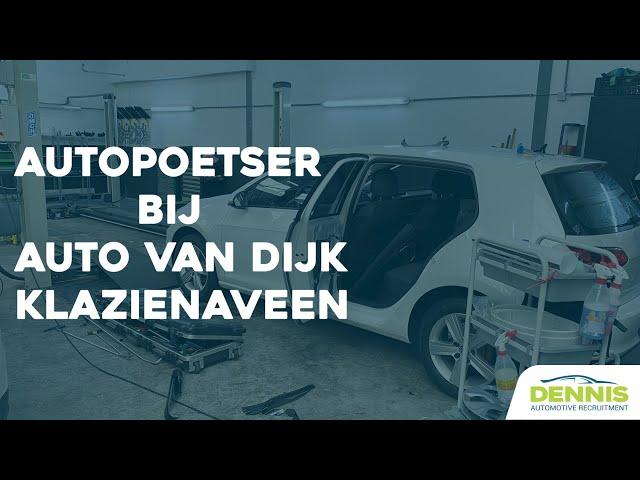 Autopoetser vacature bij Auto van Dijk in Klazienaveen | #1792