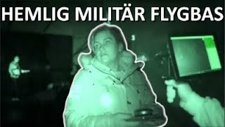 SPÖKJAKT - FÄRILA / FÖNE FLYGBAS, LJUSDAL