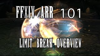 FFXIV ARR 101 Episode 44: Limit Break Overview (How To + Effects)
