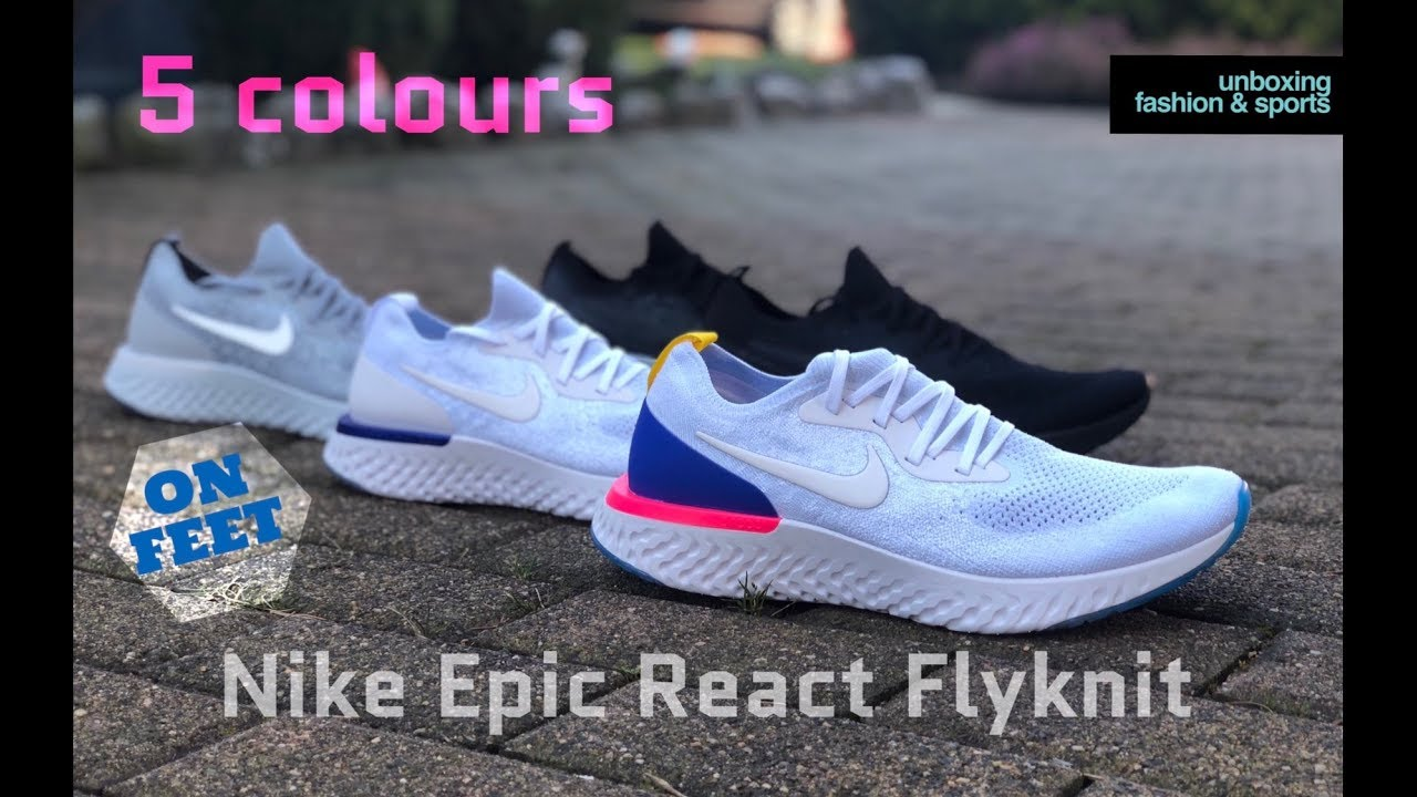 e30c34ea5ae0 Nike Epic React Flyknit  5 colours