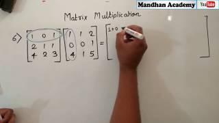 Quick Matrix Multiplication ALL Types Class 12 : CBSE