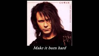 Watch Gowan Fire It Up video