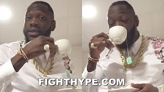 DEONTAY WILDER SENDS TYSON FURY A TEA TIME WARNING...BUT THAT'S NONE OF MY BUSINESS