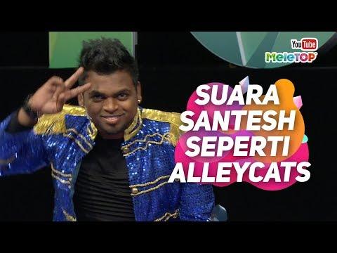 Suara Santesh seperti Alleycats, betul ke? | MeleTOP | Jihan Muse & Nabil
