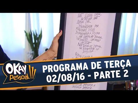 Okay Pessoal!!! (02/08/16) - Terça - Parte 2