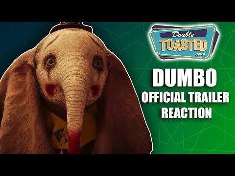 DUMBO OFFICIAL TRAILER REACTION 2018