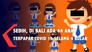 Sedih, 44 Anak Di Bali Terpapar Covid-19