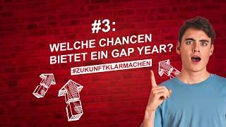 Das bringt mich weiter #3: Welche Chancen bietet ein Gap Year?