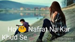 Kese Tera Toota Dil Jod Dun Mai Best Whatsapp Status