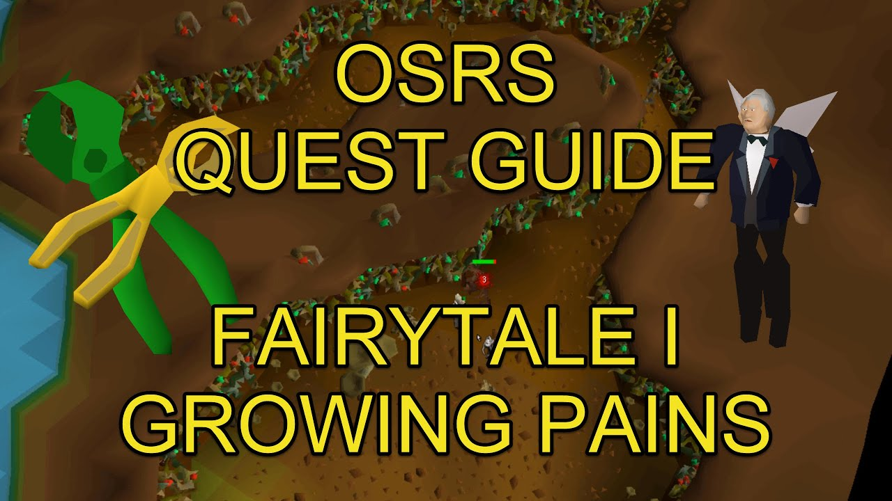Osrs Fairytale I Growing Pains Youtube