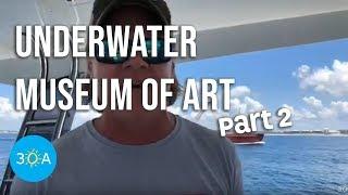 LIVE Underwater Museum of Art Deployment ⚓️ Pt. 2