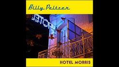 Billy Peltzer - Hotel Morris
