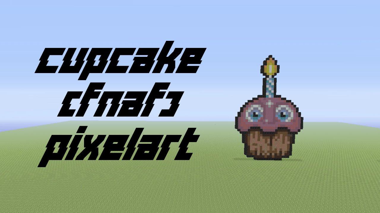 Minecraft Pixelart 2 Cupcake Fnaf Timelapse