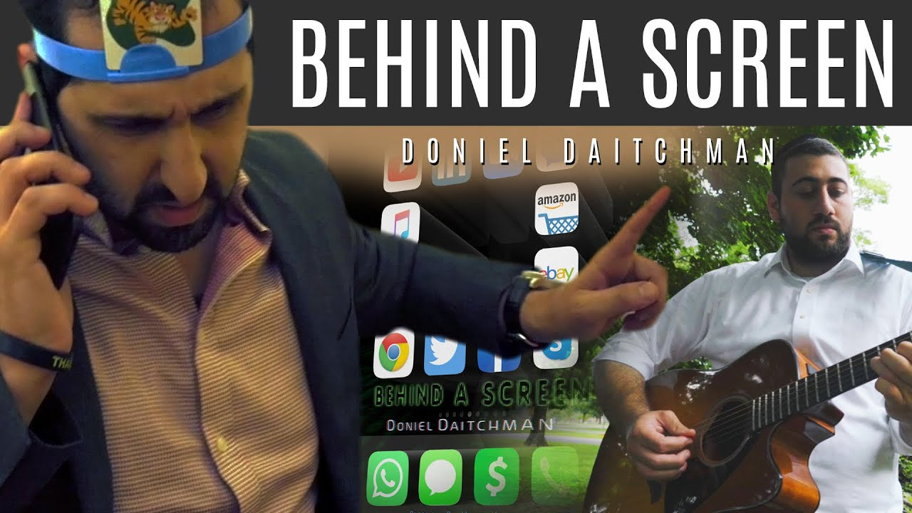 Doniel Daitchman - Behind A Screen - Official Music Video