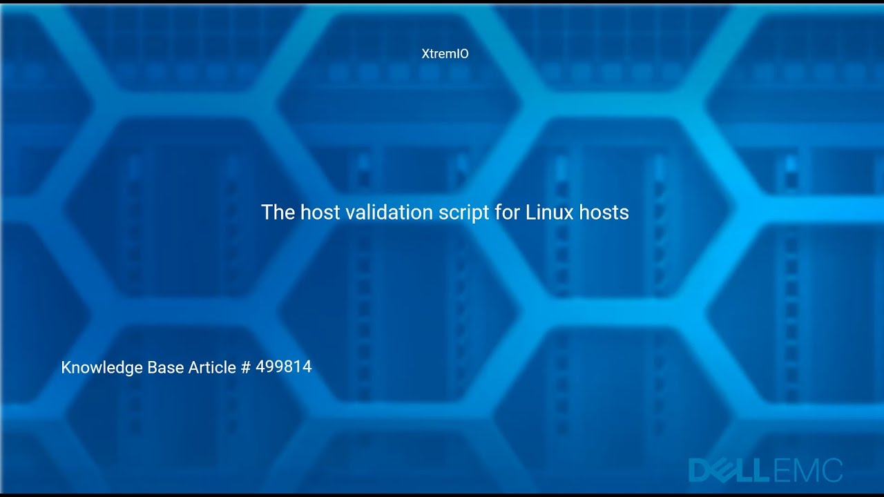 XtremIO: How to Run the Validation Script for Linux Hosts