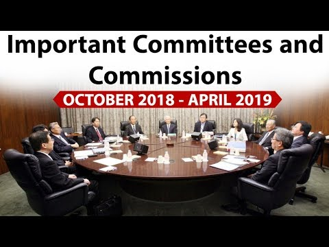 Important Committees & Commissions Of Last 6 Months - October 2018 To March 2019 - Current Affairs