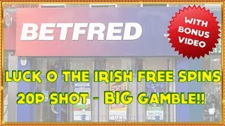 Luck O' the Irish Free Spins & 20p Shot with BIG GAMBLE!!