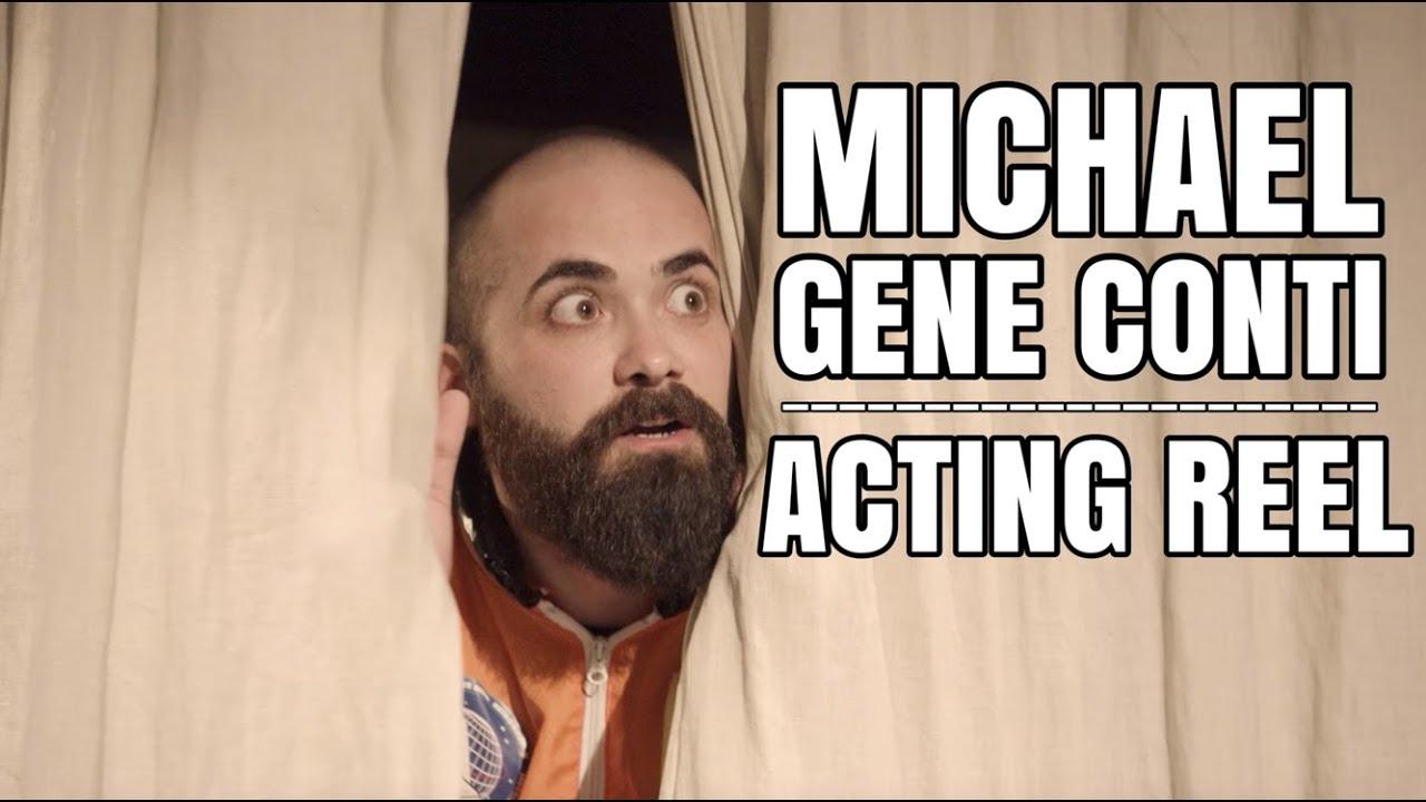 Michael Gene Conti Acting Reel (2021)