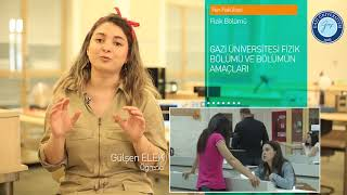 Gazi Üniversitesi Fizik Bölümü Tanıtımı