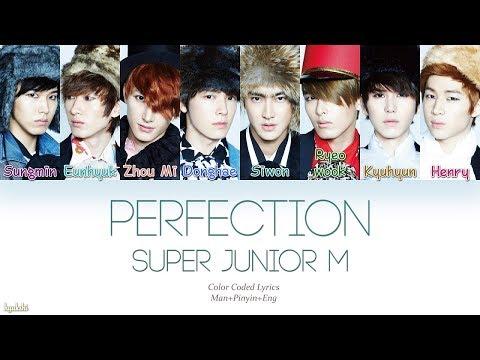 Super Junior-M (슈퍼주니어-M) – Perfection (Chinese Ver.) (太完美) (Color Coded Lyrics) [Man/Pinyin/Eng]