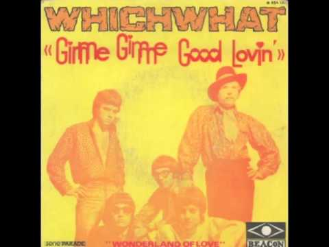 Whichwhat - Gimme Gimme Good Lovin'