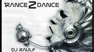 TRANCE2DANCE 2012 vol 2 (Mixed by Dj RaulF)
