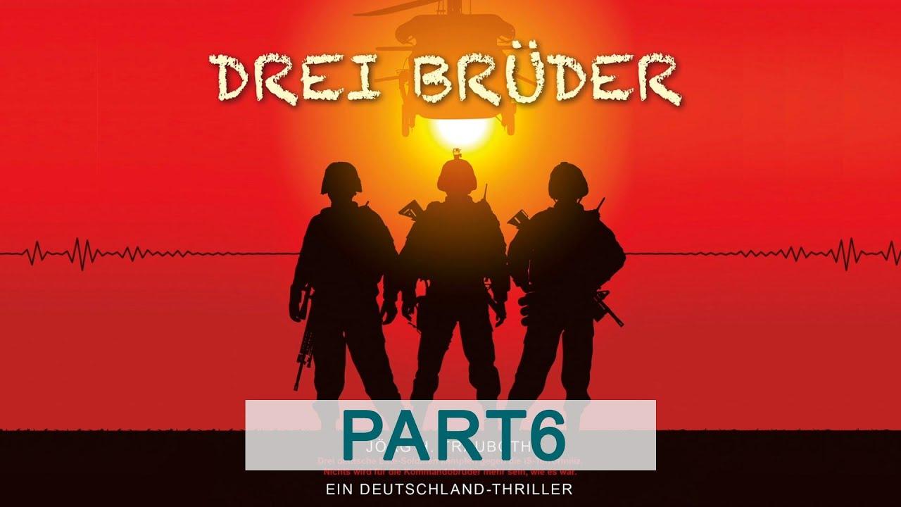 Drei Brüder - Jörg H. Trauboth (Hörbuch - Part6)